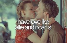 A love like Allie and Noah love quotes cute couples movies