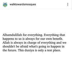 Alhamdulillah For Everything, Islam, Shit Happens