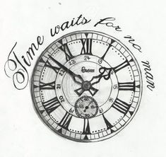 Time waits for no man tattoo drawing