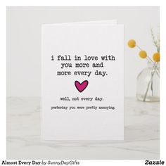 Almost Every Day Holiday Card funny love funny valentines day funny spouse funny anniversary in love more every day funny fall in love unique love card humor love marriage humor you annoy me Birthday Cards For Boyfriend, Valentines Gifts For Boyfriend, Boyfriend Gifts, Cute Notes For Boyfriend, Diy Cards For Boyfriend, Valentines Day Funny, Valentines For Kids, Valentine Day Cards, Valentine Nails