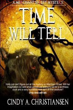 Time Will Tell (A Merchant Street Mystery) (Volume 1) by Cindy A Christiansen. This book is a contemporary sweet (clean) romantic suspense suitable for young adults and up. It is a mystery under the definition of: something that is difficult or impossible to understand or explain and not a mystery novel with clues. Storyline: Being paranoid, Holly Waterbury just can't handle all the suspicious behavior centered on Merchant Street in Salt Lake City. Being volunteered to help her hoarding...