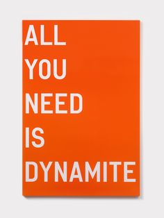 All you need is dynamite
