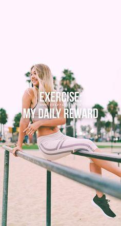 Exercise: my daily reward