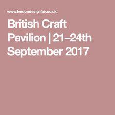 British Craft Pavilion | 21–24th September 2017