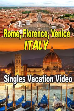 Memory Video of the Rome, Florence, Venice - Italy singles vacation