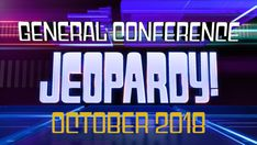 Play this October 2017 General Conference Jeopardy game for family home evening, seminary, or young men and young women activities. Mutual Activities, Young Women Activities, Senior Activities, Winter Activities, Church Activities, Art Activities, Physical Activities, Lds Seminary, Young Women Lessons