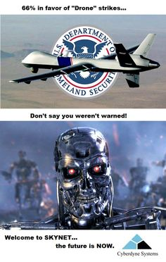 Beware: Drones are not a good thing... as messed up as humans are war needs humanity... make War a game & it will never end. #Drones #BigBrother #SkyNet