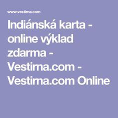 Indiánská karta - online výklad zdarma - Vestirna.com - Vestirna.com Online Weather, Psychology, Weather Crafts