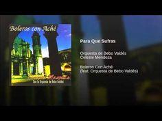"""""""Para Que Sufras""""  - CELESTE MENDOZA"""