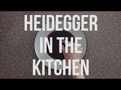 """Heidegger in the Kitchen"": Alain de Botton's Video Essay Explains the Philosopher's Concept of Being | Open Culture"