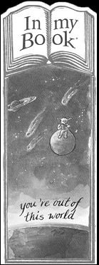 In my book, you're out of this world - $4.95 : Greeting Cards, Bookmarks, Bookmark Cards