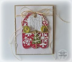 Card by Amber Hight. Reverse Confetti stamp set: Seasonal Sentiment. Confetti Cuts: Let It Snow, Tag Me, Tag Me, Too and Branch Out. Christmas Card. Peace, Love, & Joy