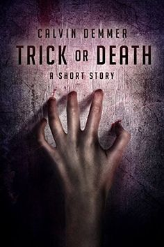 Tome Tender: Trick or Death by Calvin Demmer Ebook Pdf, Short Stories, Death, How To Plan, Reading, Books, Book Reviews, Amazon, Link
