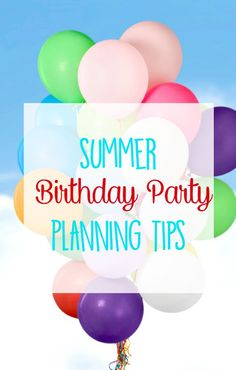 Summer birthday party planning tips to make life easier for parents.  Think simple- the kids will love it! Client @hphood