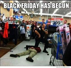 Funny Walmart Meme - The Funny Walmart Humor, Walmart Shoppers, People Of Walmart, Only At Walmart, Black Friday Fights, Black Friday Funny, Crazy People, Funny People, Wierd People