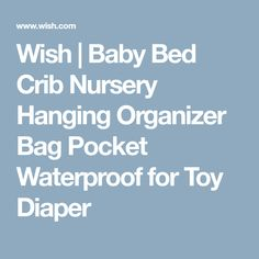 Wish | Baby Bed Crib Nursery Hanging Organizer Bag Pocket Waterproof for Toy Diaper