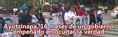 #Ayotzinapa16meses: ¿DÓNDE ESTÁN? ¡VIVOS SE LOS LLEVARON, VIVOS LOS QUEREMOS!