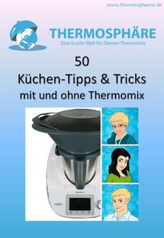 50 Küchen Tipps & Tricks