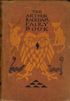 The Arthur Rackham Fairy Book   1939
