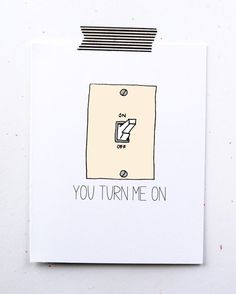 Naughty love card. You turn me on. Light switch. valentines day card. anniversary.