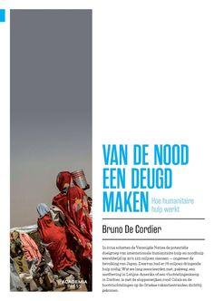 Van de nood een deugd maken. Hoe humanitaire hulp werkt. Bruno De Cordier.