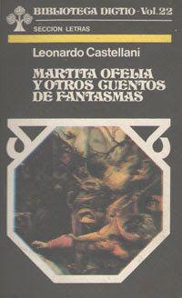"""""""Martita Ofelia y otros cuentos de fantasmas"""", Biblioteca Dictio vol. 22."""
