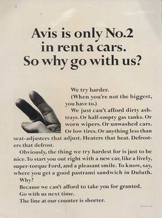 Another heavy-hitter from DDB.  Avis. We're number 2 so we try harder to please our customers