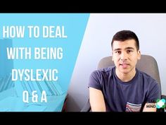 """#Dyslexia: How to deal with being #dyslexic Q & A and overcoming your """"disabilities"""""""