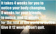 It can be discouraging but just keep at it!  Lots of water and good food and amazing work outs!