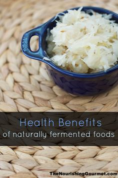 The many health benefits of fermented foods
