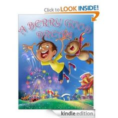 Amazon.com: Children's Book: A BERRY GOOD DREAM ( A Gorgeous Illustrated Children's Bedtime Story Picture Ebook for Ages 2-10 ) eBook: Micha...