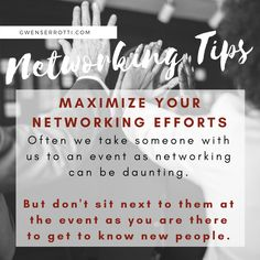 Networking Tips: Maximize your Networking Efforts: Often we take someone with us to an event as networking can be daunting. But don't sit next to them at the event as you are there to get to know new people. Getting To Know, Effort, How To Get, Tips, People, Advice, People Illustration, Folk