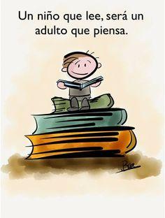Un niño que lee será un adulto que piensa