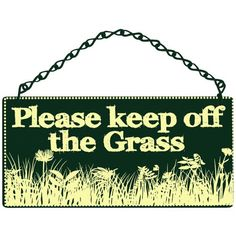 Great Please Keep Off The Grass Home U0026 Garden Sign From Sarah J Home Decor. $21.95