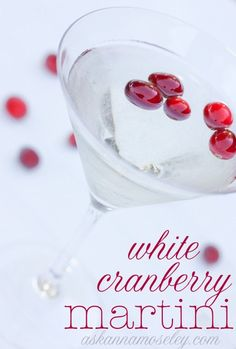 White Cranberry Martini (the perfect holiday martini) -- Ask Anna