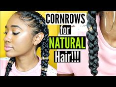 Protective Style: Easy & NEAT Dutch Braids/ Cornrows| Using Form Beauty on Natural Hair! - YouTube
