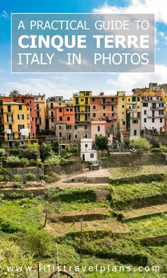 IN PHOTOS: A practical guide to Cinque Terre, Italy