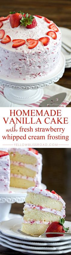 Fresh Strawberry Cake - a dense and moist vanilla cake with three layers, and a light and fluffy whipped cream strawberry frosting.