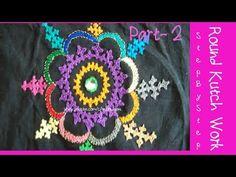 ROUND KUTCH WORK STEP BY STEP :PART II | RAJ CREATIONS - YouTube
