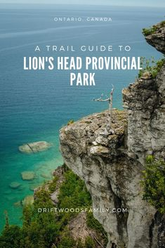 Lions Head Provincial Park Trail Guide Hike along 200 foot white limestone cliffs above the turquoise waters of Lake Huron Driftwoodsfamily Hiking Guide, Trail Guide, Ontario Travel, Ontario Camping, Ontario Parks, Canadian Travel, Canadian Rockies, Park Trails, Hiking Trails