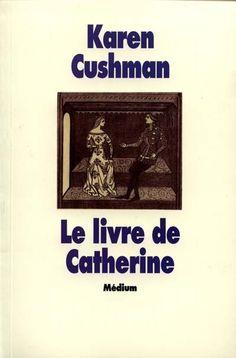 Le livre de Catherine. K. Cushman