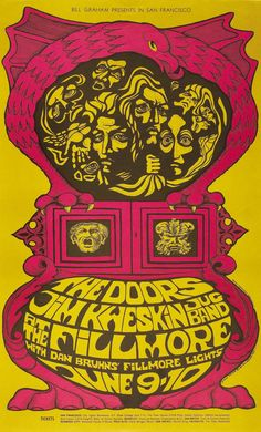 psychedelic-sixties:    The Doors/Jim Kweskin Jug Band, June 9 & 10, 1967 - Fillmore Auditorium. Art by Bonnie MacLean.