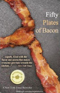 Fifty Plates of Bacon, a seductive story of boy meets bacon.