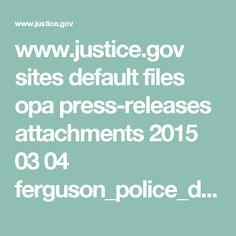 www.justice.gov sites default files opa press-releases attachments 2015 03 04 ferguson_police_department_report.pdf
