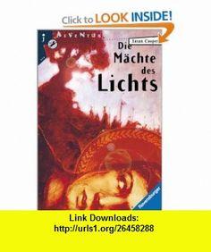 Die M�chte des Lichts. ( Ab 13 J.). (9783473580101) Susan Cooper, Karin Polz , ISBN-10: 3473580104  , ISBN-13: 978-3473580101 ,  , tutorials , pdf , ebook , torrent , downloads , rapidshare , filesonic , hotfile , megaupload , fileserve