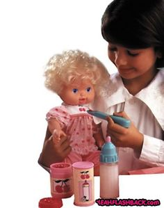 "Baby all gone... I had this baby doll. It would ""eat"" the cherries out of the spoon. They even had a cherry smell."