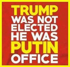 Trump was not elected he was PUTIN office  #Trumpocalypse
