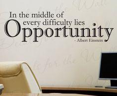 Albert Einstein Difficulty Lies Opportunity Office Inspirational Motivational Vinyl Wall Decal Decoration Quote Decor Sticker Art J84. $22.97, via Etsy.