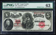"Lot 22: 1907 $5 ""Woodchopper"" Legal Tender Choice Unc. 63 PMG; FR-91, ""PCBLIC"" Error"
