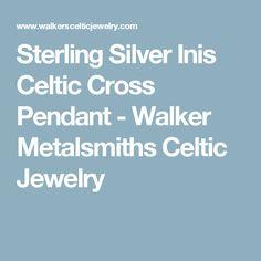 Sterling Silver Inis Celtic Cross Pendant - Walker Metalsmiths Celtic Jewelry